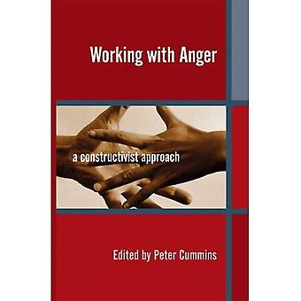 Working with Anger - A constructive approach: A Constructivist Approach