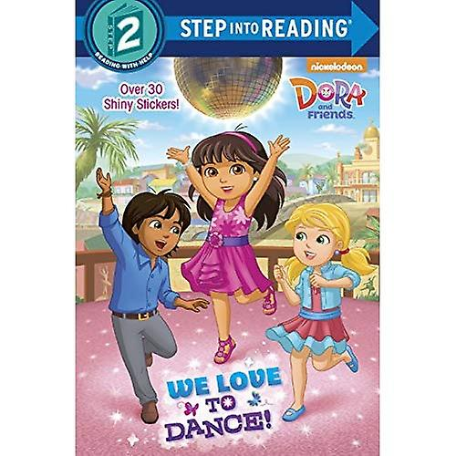 We Love to Dance! (Step Into Reading)