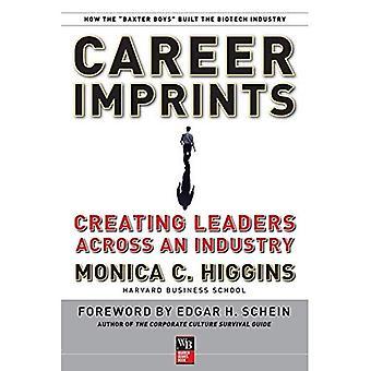 Impronte di carriera: Creazione di capi attraverso un'industria (JB Warren Bennis serie)