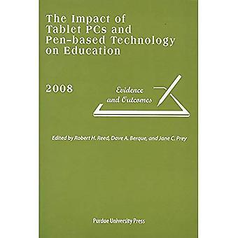 De Impact van de Tablet PC en Pen-gebaseerde technologie op onderwijs 2008: bewijs en resultaten
