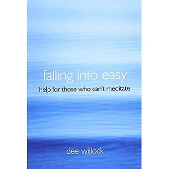 Tomber dans la simple: aide pour ceux qui ne peuvent pas méditer