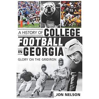 En historia av Collegefotboll i Georgien: härlighet på HALSTER (sport historia)