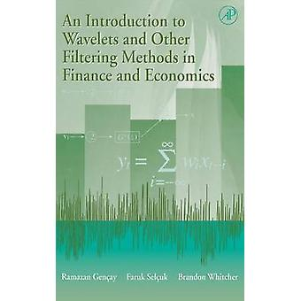 An Introduction to Wavelets and Other Filtering Methods in Finance and Economics by Gencay & Ramazan