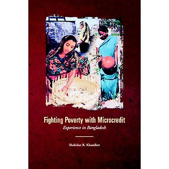Bekämpfung der Armut mit Mikrokrediten Erfahrung in Bangladesch durch Khandker & Shahidur R.