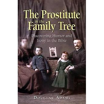 The Prostitute in the Family Tree by ADAMS