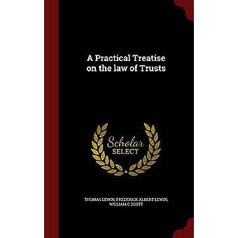 Een praktische verhandeling over de wet van vertrouwensrelaties door Lewin & Thomas