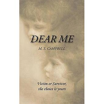 Dear Me by Campbell & M. S.