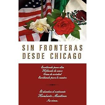 Sin Fronteras Desde Chicago von Mart Nez & Humberto