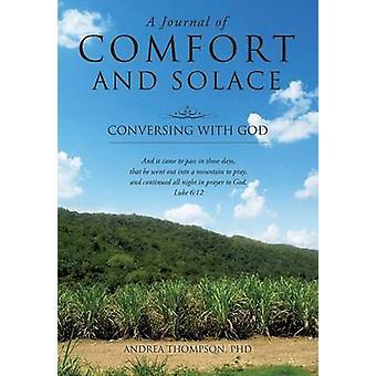 En Journal av komfort och tröst av Thompson PhD & Andrea