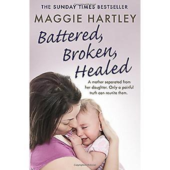 Gehavend - Broken - genezen - een moeder gescheiden van haar dochter. Onl