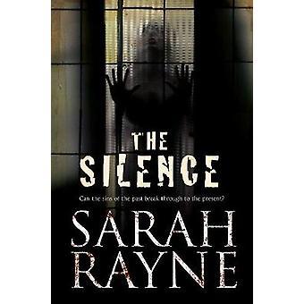 The Silence by Sarah Rayne - 9780727895257 Book