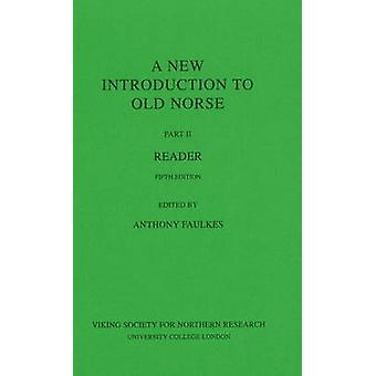A New Introduction to Old Norse - Reader - II (5th Revised edition) by