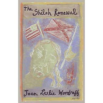 The Shiloh Renewal by Joan Leslie Woodruff - 9780930773502 Book