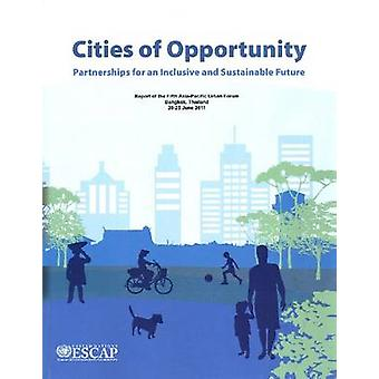 Cities of Opportunity - Partnerships for an Inclusive and Sustainable