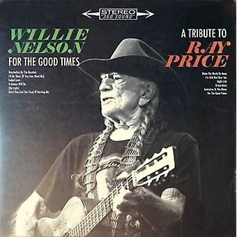Willie Nelson - For the Good Times: tributo a la importación de los E.e.u.u. de Ray Price [vinilo]