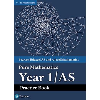 Edexcel AS and A level Mathematics Pure Mathematics Year 1A
