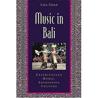 Música em Bali: expressando a música, expressando a cultura (música Global (Paperback))