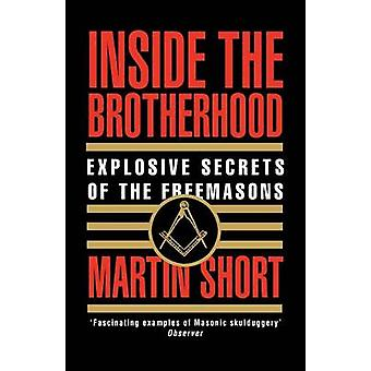 Inside the Brotherhood by Short & Martin