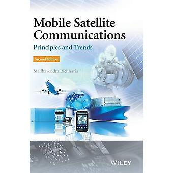 Mobile Satellitkommunikation Principer och trender av Richharia & Madhavendra
