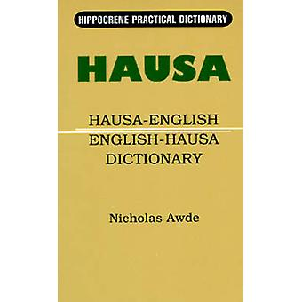 HausaEnglishEnglishHausa Practical Dictionary by Awde & Nicholas