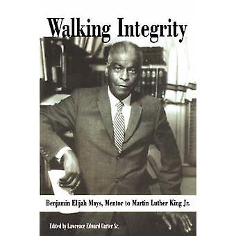 Walking Integrity by Carter & Lawrence E. & Sr.