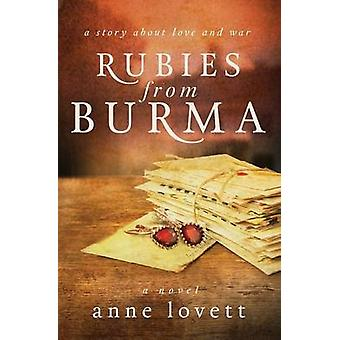 Rubies from Burma by Lovett & Anne