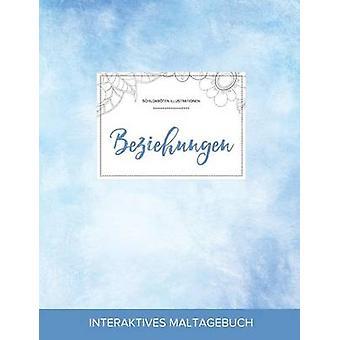 Maltagebuch fr Erwachsene Beziehungen Schildkrten Illustrationen Klarer Himmel by Wegner & Courtney