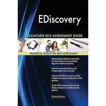 EDiscovery Complete SelfAssessment Guide by Blokdyk & Gerardus