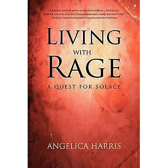 Living with Rage by Harris & Angelica