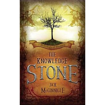 The Knowledge Stone A Trilogy of Mystery by McGinnigle & Jack
