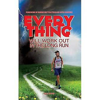 Everything Will Work Out in the Long Run by Urwin & Dave