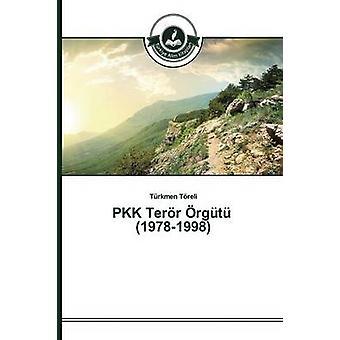 PKK Terr rgt 19781998 by Treli Trkmen