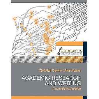 Academic research and writing by Decker & Christian