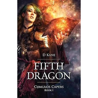 Fifth Dragon  Cumulos Capers by Kane & D