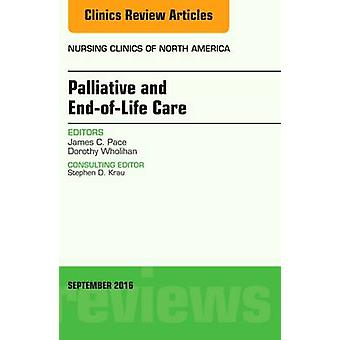 Palliative and End-of-Life Care - An Issue of Nursing Clinics of Nort