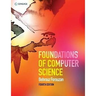 Foundations of Computer Science by Behrouz A. Forouzan - 978147375104