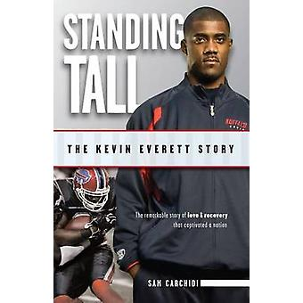 Standing Tall - The Kevin Everett Story by Sam Carchidi - 978160078141