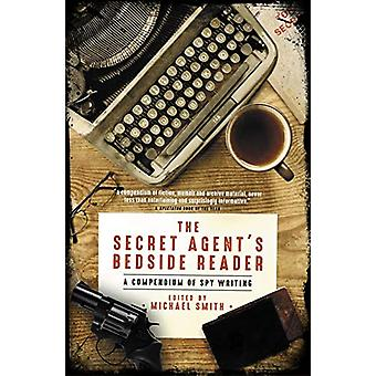 The Secret Agent's Bedside Reader - A Compendium of Spy Writing by Mic