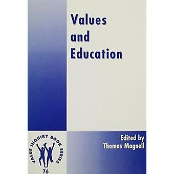 Values and Education by Thomas Magnell - 9789042006331 Book