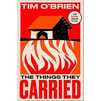 The Things They Carried (4th Estate Matchbook Classics) von Tim O'Brie