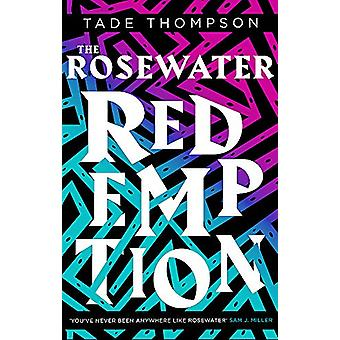 The Rosewater Redemption - Book 3 of the Wormwood Trilogy by Tade Thom