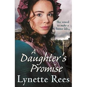 A Daughter's Promise - A gritty saga from the bestselling author of Th