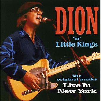Dion N' Little Kings - ursprungliga Punks-Live i New York [CD] USA import