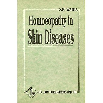 Illustrated Guide to Skin Diseases by S R Wadia