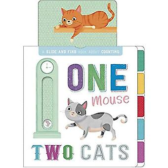 One Mouse, Two Cats [Board� book]