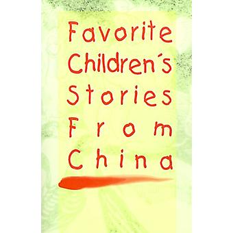 Favorite Children's Stories from China by Fredonia Books - 9781589630