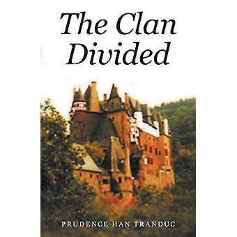 The Clan Divided by Prudence Han Tranduc - 9781682138533 Book