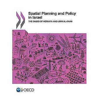 Spatial planning and policy in Israel - the cases of Netanya and Umm A