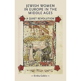 Jewish Women in Europe in the Middle Ages