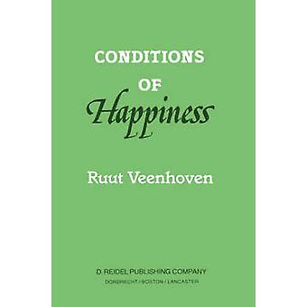 Conditions of Happiness by R. Veenhoven